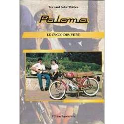 PALOMA - LE CYCLO DES YE-YE