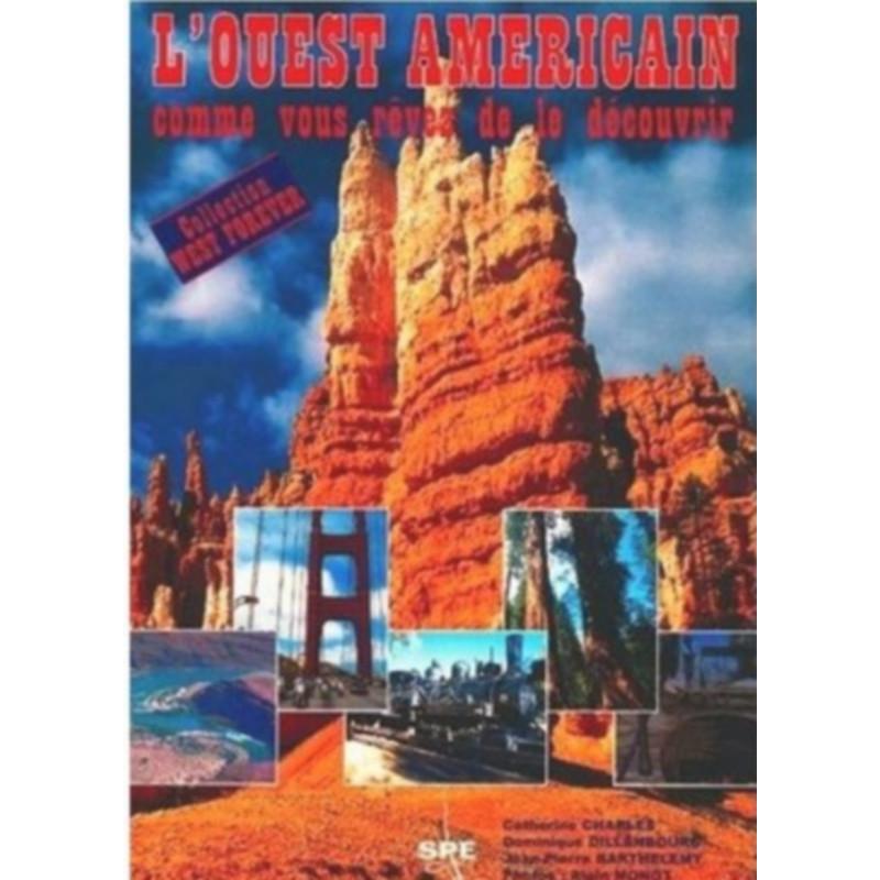 L'OUEST AMÉRICAIN Edition SPE Barthelemy Librairie Automobile SPE 9782912838056