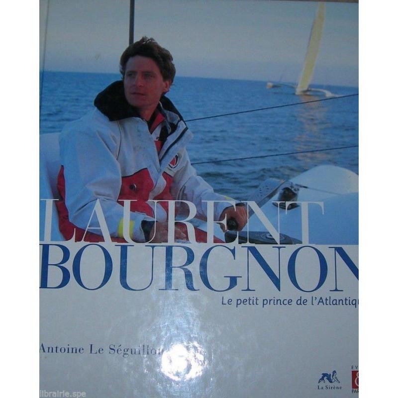 LAURENT BOURGON - LE PETIT PRINCE DE L'ATLANTIQUE Librairie Automobile SPE 9782840451167