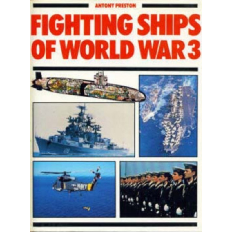 FIGHTINGHIPS OF WORLD WAR 3 Librairie Automobile SPE 9780600384885