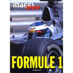 FORMULE 1 EDITION 1999 - IMAGES Librairie Automobile SPE 9782726884843