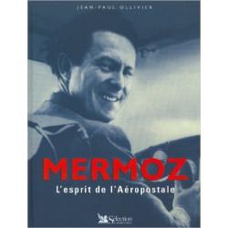 MERMOZ - L'ESPRIT DE L'AEROPOSTALE Librairie Automobile SPE 9782709813150