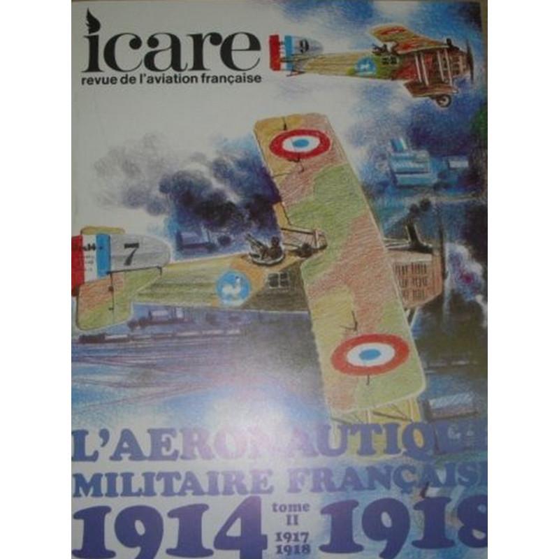 L'AÉRONAUTIQUE MILITAIRE FRANÇAIS 1914-1918 / ICARE REVUE TOME 2 Librairie Automobile SPE ICARET2