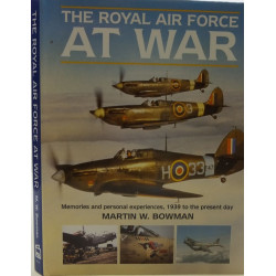 THE ROYAL AIR FORCE AT WAR Librairie Automobile SPE 9781852605407
