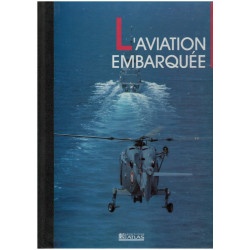L'AVIATION EMBARQUÉE - AVIONS DE COMBAT Librairie Automobile SPE 2731212004