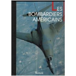 LES BOMBARDIERS AMÉRICAINS - AVIONS DE COMBAT
