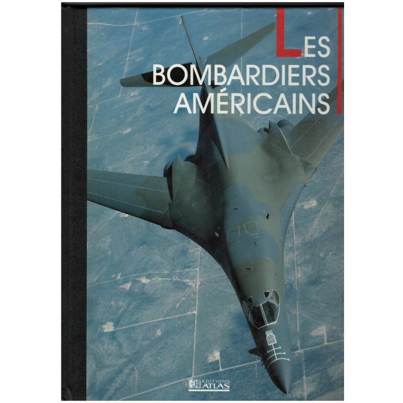 LES BOMBARDIERS AMÉRICAINS - AVIONS DE COMBAT Librairie Automobile SPE 2731211938