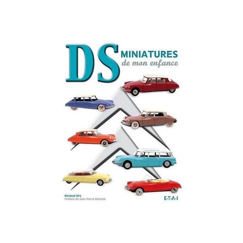 DS MINIATURES DE MON ENFANCE Librairie Automobile SPE 9782726896044