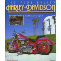 LES PLUS BELLES HARLEY-DAVIDSON - LES 90 ANS D'UNE LÉGENDE Librairie Automobile SPE 9782263020643