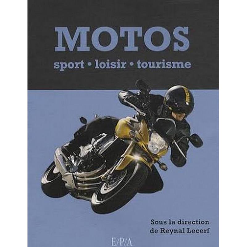 MOTOS - SPORT, LOISIR, TOURISME Librairie Automobile SPE 9782851207272