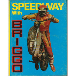 SPEEDWAY WITH BRIGGO Librairie Automobile SPE 9780285621541