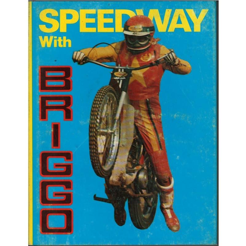 SPEEDWAY WITH BRIGGO Librairie Automobile SPE 9780285621541