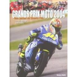 GRANDS PRIX MOTO 2004 - UNE SAISON DE GRANDS PRIX Librairie Automobile SPE 9782847870718