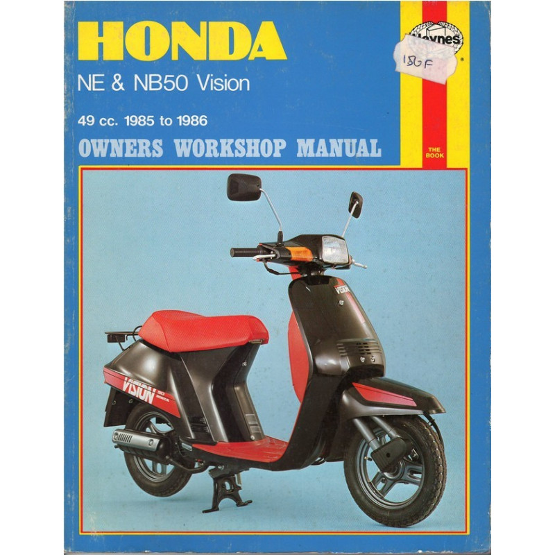 HONDA NE & NB50 VISION 1985-1986 - OWNERS WORKSHOP MANUAL Librairie Automobile SPE 9781850102786