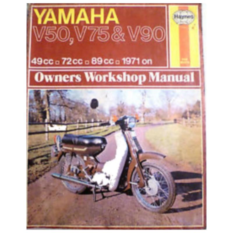 YAMAHA V50 V75 & V90 1971/1978 - OWNERS WORKSHOP MANUAL Librairie Automobile SPE 9780856963322