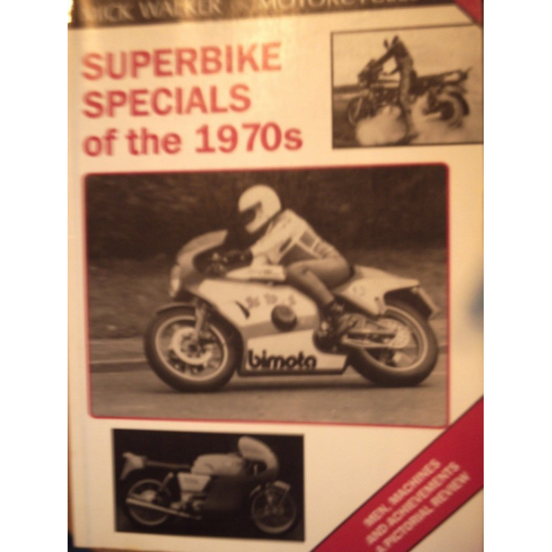 SUPERBIKE SPECIALS OF THE 1970s Librairie Automobile SPE 9781872004297