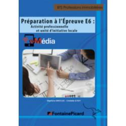 Épreuve E6 ACTIVITÉ PROFESSIONNELLE et UIL / FONTAINE PICARD / E6TPI-9782744628283