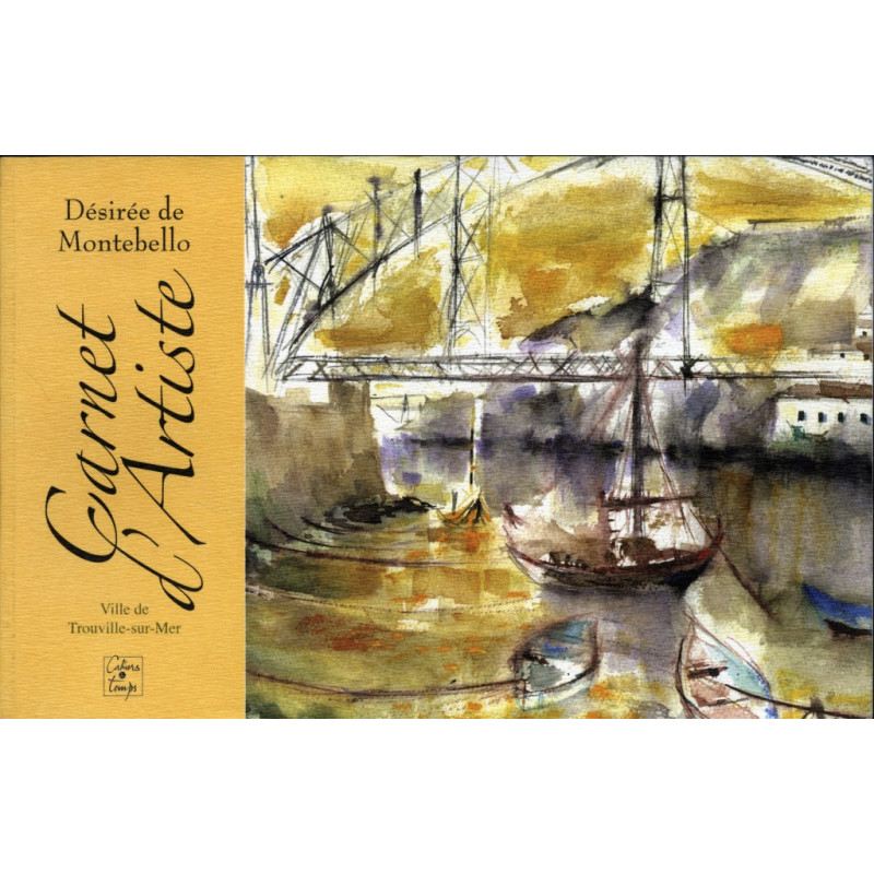 CARNET D'ARTISTE DÉSIRÉE DE MONTEBELLO Librairie Automobile SPE 9782911855771