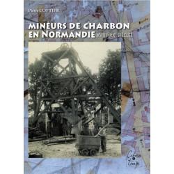 MINEURS DE CHARBON EN NORMANDIE Librairie Automobile SPE 9782911855863