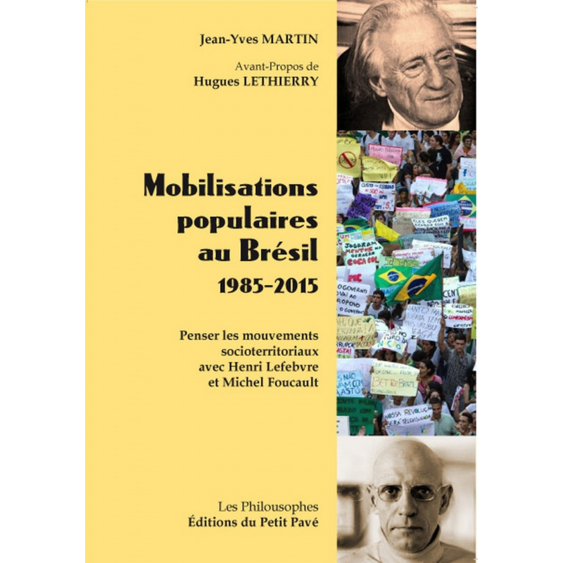 MOBILISATIONS POPULAIRES AU BRÉSIL - 1985-2015 Librairie Automobile SPE 9782847124941