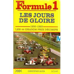 Formule 1, les jours de gloire: 1950-1993, les 44 grands prix décisifs Librairie Automobile SPE 9782263001246
