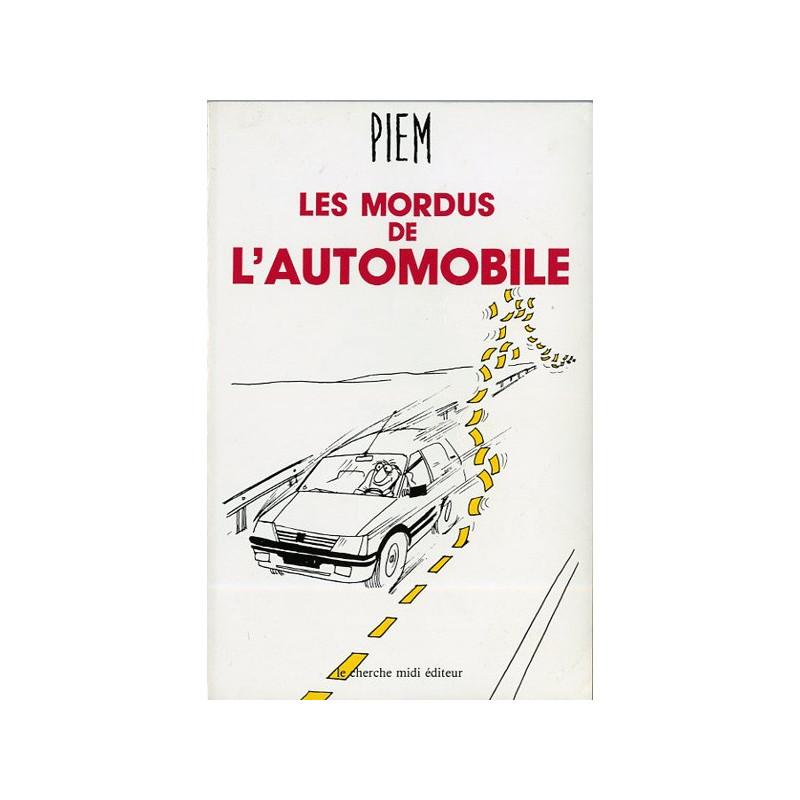 LES MORDUS DE L'AUTOMOBILE Librairie Automobile SPE 9782862741352