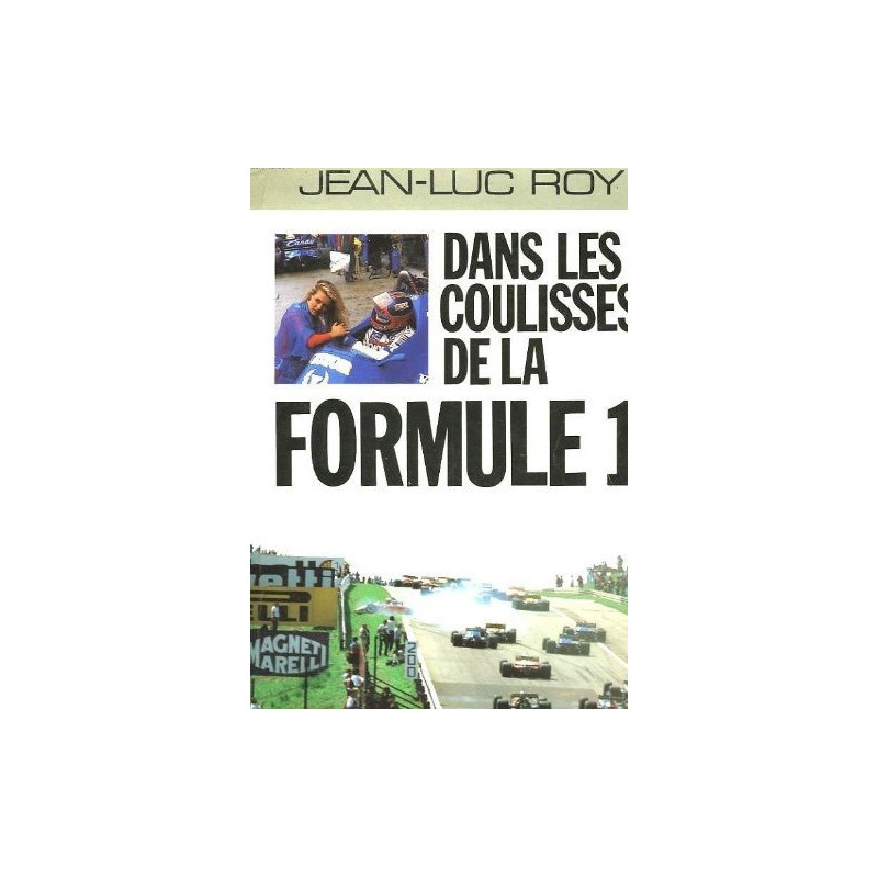 DANS LES COULISSES DE LA FORMULE 1 Librairie Automobile SPE 9782226036865