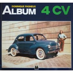 ALBUM 4 CV / Dominique PAGNEUX / Edition EPA-9782851204165