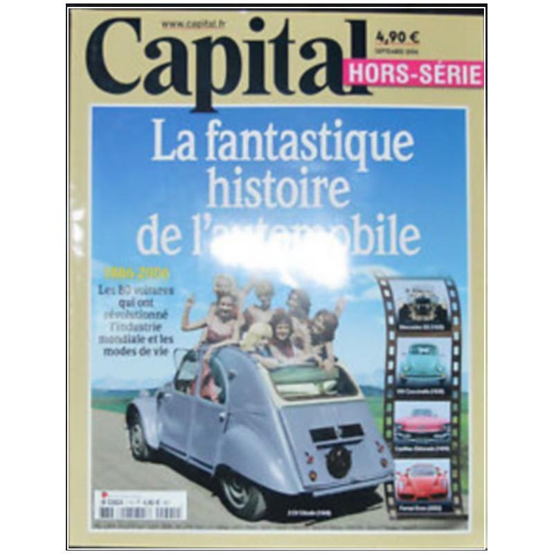LA FANTASTIQUE HISTOIRE DE L'AUTOMOBILE 1886-2006 - HORS SERIE CAPITAL Librairie Automobile SPE