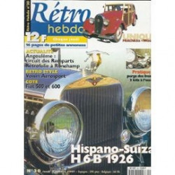 RETRO HEBDO HISPANO-SUIZA H 6B 1926 N°30 Librairie Automobile SPE RETRO HEBDO N°30