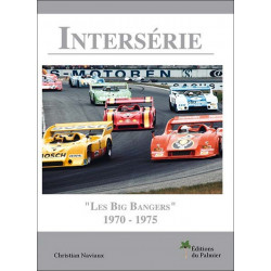 INTERSERIE LES BIG BANGERS 1970-1975