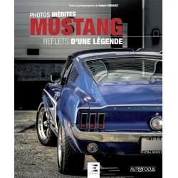 MUSTANG REFLETS D'UNE LÉGENDE Librairie Automobile SPE 9791028301552