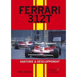 FERRARI 312T - ANATOMIE ET DEVELOPPEMENT Librairie Automobile SPE 9782360591008