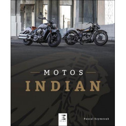 MOTOS INDIAN / Pascal Szymezak / Edition ETAI-9791028301330