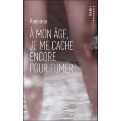 A Mon Age,  Je Me Cache...
