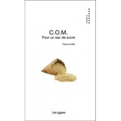 C.O.M. pour un sac de sucre Librairie Automobile SPE 9782369442288