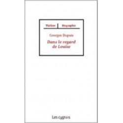 Dans le regard de Louise - Les Cygnes Librairie Automobile SPE 9782915459920