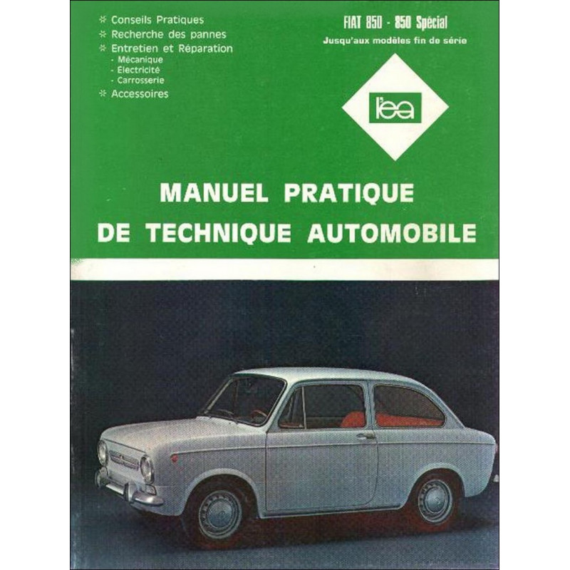 REVUE TECHNIQUE AUTOMOBILE FIAT 850 / 850 SPECIAL Librairie Automobile SPE 3176420709704