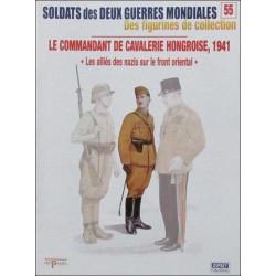 LE COMMANDANT DE CAVALERIE HONGROISE 1941 - N°55 Librairie Automobile SPE OSPREY55