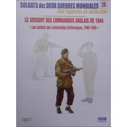 FIGURINES N°28 - LE SERGENT DES COMMANDOS ANGLAIS DE 1944 Librairie Automobile SPE OSPREY28