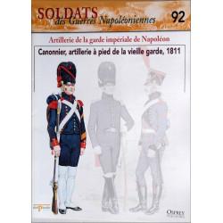 ARTILLERIE DE LA GARDE IMPERIALE DE NAPOLEON - FASCICULE SOLDATS N°92 Librairie Automobile SPE SOLDAT92