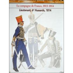 LA CAMPAGNE DE FRANCE 1813-1814 - FASCICULE SOLDATS N°90 Librairie Automobile SPE SOLDAT90