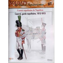 L'ARMEE NAPOLITAINE DE NAPOLEON - FASCICULE SOLDATS N°61 Librairie Automobile SPE SOLDAT61