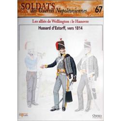 LES ALLIES DE WELLINGTON : LE HANOVRE - FASCICULE SOLDATS N°67 Librairie Automobile SPE SOLDAT67