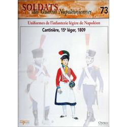 UNIFORMES DE L'INFANTERIE LEGERE DE NAPOLEON - FASCICULE SOLDATS N°73