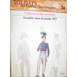 L'INFANTERIE DE LIGNE PRUSSIENNE - FASCICULE SOLDATS N°74 Librairie Automobile SPE SOLDAT74