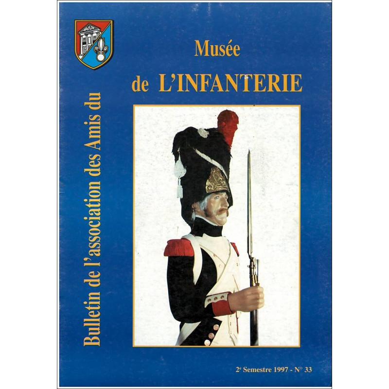 BULLETIN DE L'ASSOCIATION DES AMIS DU MUSEE DE L'INFANTERIE N°33 Librairie Automobile SPE MUSEE33
