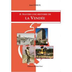 A TRAVERS UNE HISTOIRE LA VENDÉE Librairie Automobile SPE 9782847124460