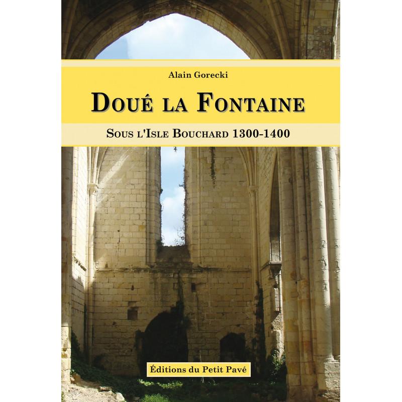 DOUÉ LA FONTAINE Sous l'isle Bouchard 1300 - 1400 Librairie Automobile SPE 9782847124354