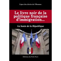 LE LIVRE NOIR DE LA POLITIQUE FRANÇAISE D'IMMIGRATION Librairie Automobile SPE 9782847122039